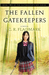 The Fallen Gatekeepers - Extended Edition by C.R. Fladmark