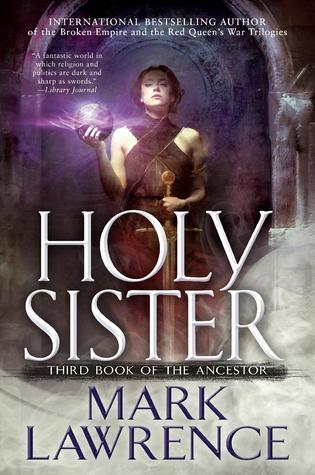 Holy Sister (Book of the Ancestor, #3)