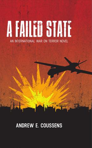A Failed State: An International War On Terror Novel