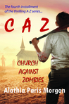 Church Against Zombies (Against Zombies #4)