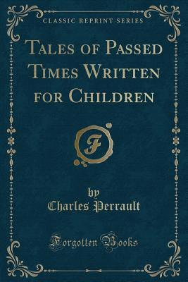 Tales of Passed Times Written for Children