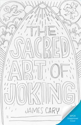 The Sacred Art of Joking