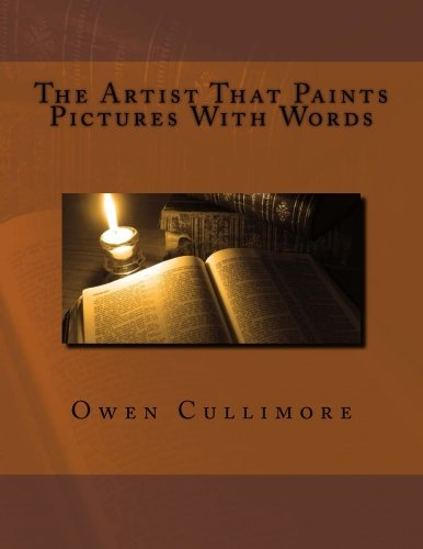 The Artist Who Paints Pictures with Words Volume Two