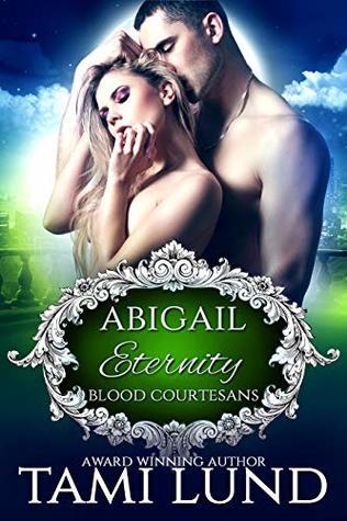 Eternity: A Vampire Blood Courtesans Romance