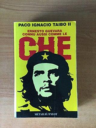 Ernesto Guevara, Connu Aussi Comme Le Che