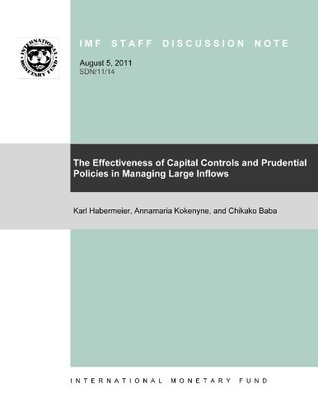 The Effectiveness of Capital Controls and Prudential Policies in Managing Large Inflows