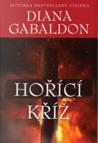 Hořící kříž by Diana Gabaldon