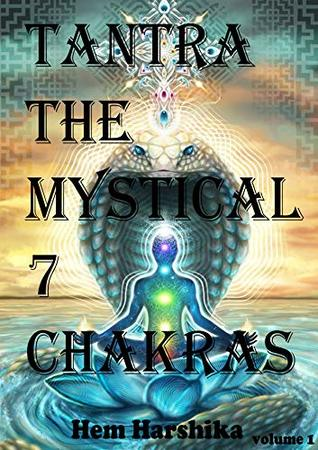 Tantra - The Mystical 7 chakras