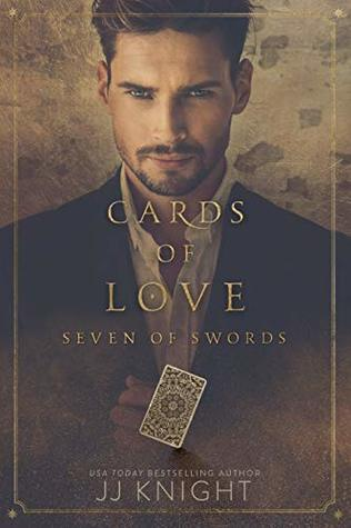 Cards of Love: Seven of Swords