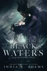 Black Waters (Tainted Water, #2)