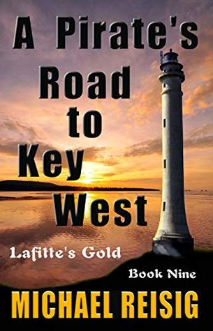 A Pirate's Road to Key West (The Road to Key West #9)