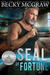 SEAL of Fortune by Becky McGraw