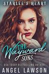 The Wayward Sons:...