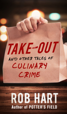 Take-Out: And Other Tales of Culinary Crime