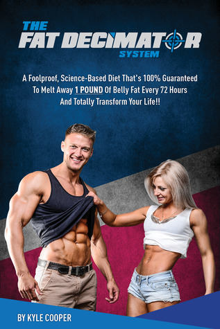The Fat Decimator System - Lose 1 Pound of Belly Fat Every 72 Hours