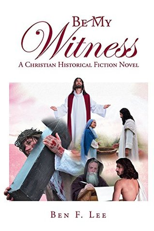 Be My Witness: A Christian Historical Fiction Novel