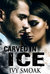 Carved in Ice (Made of Steel #3) by Ivy Smoak
