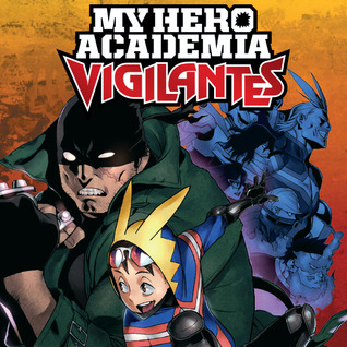 My Hero Academia: Vigilantes (Issues) (2 Book Series)