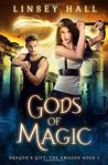 Gods of Magic (Dragon's Gift: The Amazon #1)