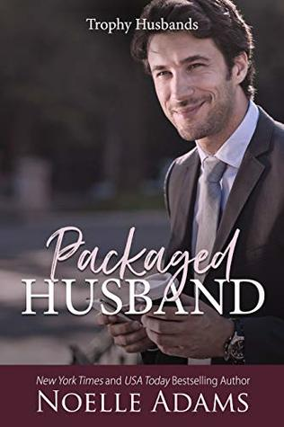 Packaged Husband (Trophy Husbands, #3)