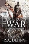 The Emperor's War (Tales of Tzoladia #3)