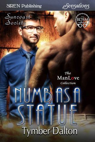 Numb As a Statue (Suncoast Society, #85)