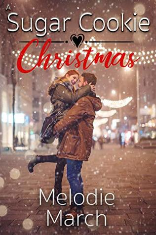 A Sugar Cookie Christmas: A Sweet Holiday Romance (Wintervale Promises Book 1)
