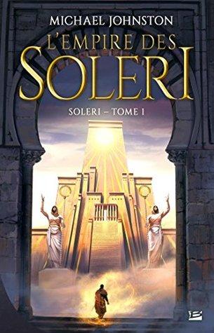L'Empire des Soleri: Soleri, T1