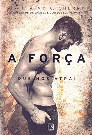 FORCA QUE NOS ATRAI, A (Em Portugues do Brasil)