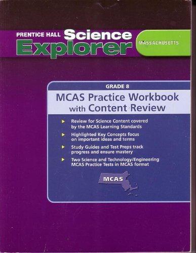 Prentice Hall Science Explorer Massachusetts Grade 8 (MCAS Practice Workbook with Content Review)
