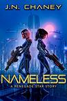 Nameless: A Renegade Star Story