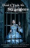 Don't Talk to Strangers by Jaclyn Hardy Weist