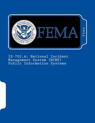 IS-702.A: National Incident Management System (NIMS) Public Information Systems