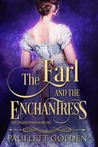 The Earl and The Enchantress (The Enchantresses, #1)