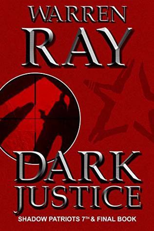 Dark Justice (The Shadow Patriots Book 7)