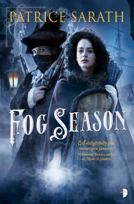 Fog Season: A Tale of Port Saint Frey