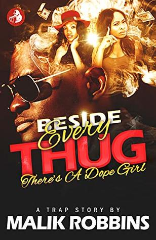 Beside Every Thug: There's A Dope Girl