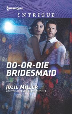 Do or Die Bridesmaid