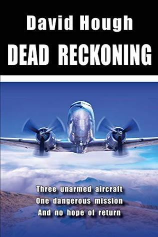 Dead Reckoning (Danger in the Sky Book 3)