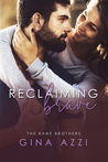 Reclaiming Brave (The Kane Brothers, #3)
