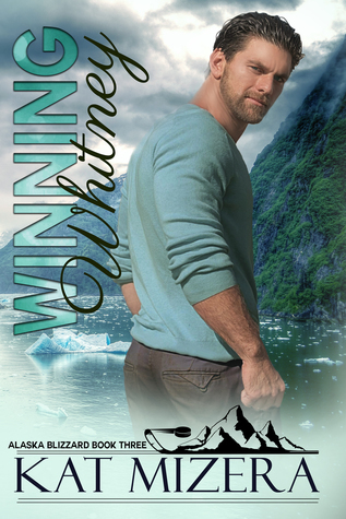 Winning Whitney (Alaska Blizzard, Book 3)