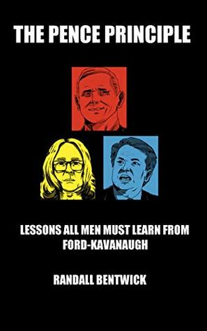 The Pence Principle: Lessons All Men Must Learn from Ford-Kavanaugh