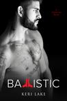 Ballistic (Vigilantes, #3)