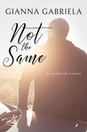 Not the Same (Not Alone Novellas, Book #2)