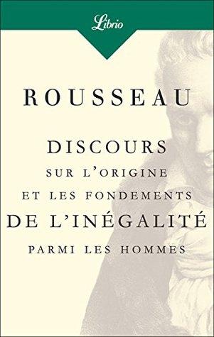 Discours sur l'origine et les fondements de l'inégalité parmi les hommes (Philosophie t. 340)