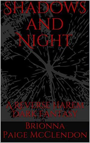 Shadows and Night: A Reverse Harem Dark Fantasy (Children of Dark Book 1)