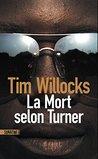 La Mort selon Turner by Tim Willocks