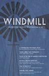 Windmill, Winter 2017 Issue (Windmill, #1)