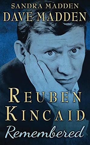 Reuben Kincaid Remembered