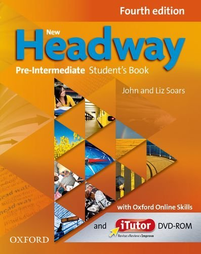 New Headway: Pre-Intermediate A2 - B1: Student's Book with iTutor and Oxford Online Skills: The world's most trusted English course